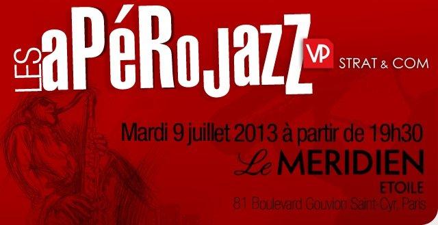 Apéro Jazz VP STRAT mardi 9 juillet au Méridien Etoile à partir de 19h30 - juste après le Congrès des DAF dans Evénementiels aperojazz1